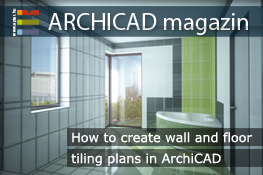 How to create wall and floor tiling plans in ArchiCAD