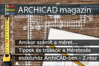 Amikor sz�m�t a m�ret... Tippek �s tr�kk�k a M�retez�s eszk�zh�z ArchiCAD-ben - 2.r�sz