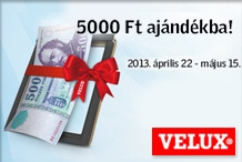 Velux - Most 5000 Ft aj�nd�k, ha VELUX tet�t�ri ablakot v�s�rol!
